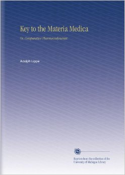 "DOWNLOAD ""Key to the materia medica or Comparative pharmacodynamic"" BY ADOLPH VON LIPPE"