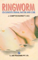 "DOWNLOAD ""RINGWORM ITS CONSTITUTIONAL NATURE AND CURE"" BY JAMES COMPTON BURNETT"