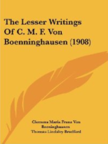 The Lessser Writings Of C.M.F. Von Boenninghausen